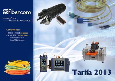 La tarifa está estructurada en base a las cinco familias de productos de Fibra óptica que Fibercom fabrica y comercializa: materiales pasivos, cables, equipos y herramientas, electrónica y servicios.